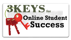 Three Keys for Online Student Success