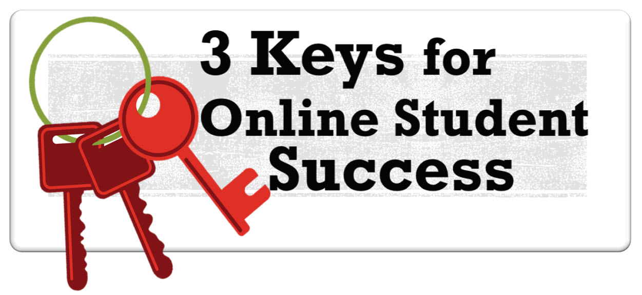 3 keys to online student success