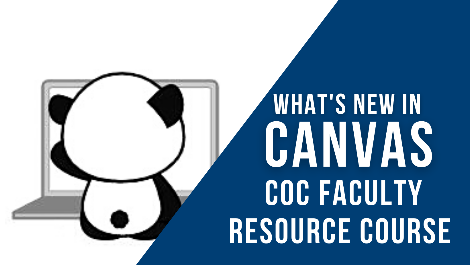 Faculty Resource Course - What's New in Canvas