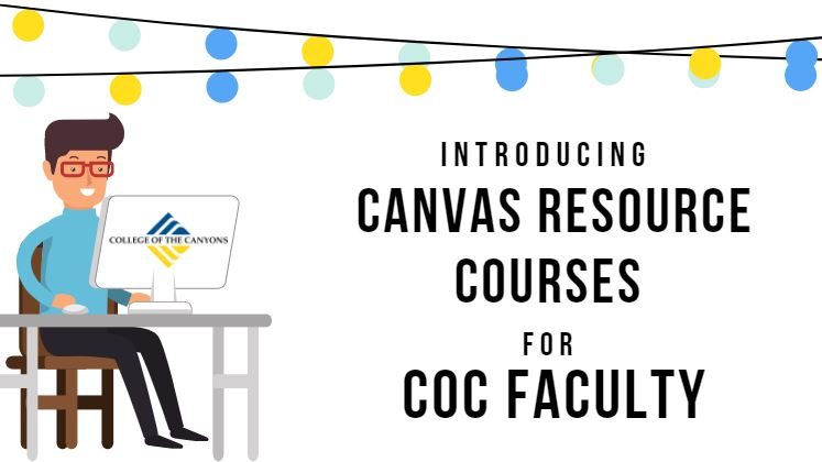 Introducing Canvas Resource Courses for COC faculty