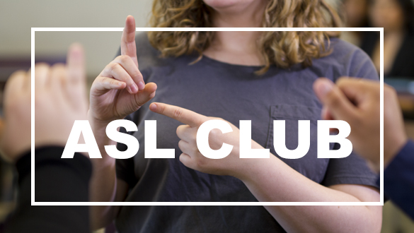 Students at American Sign Language Club. photo © Robin Spurs
