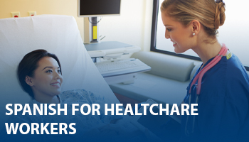 spanish for healthcare workers